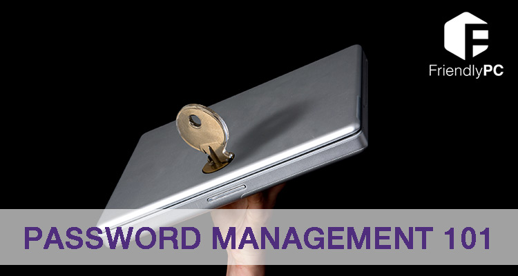 Password Management 101