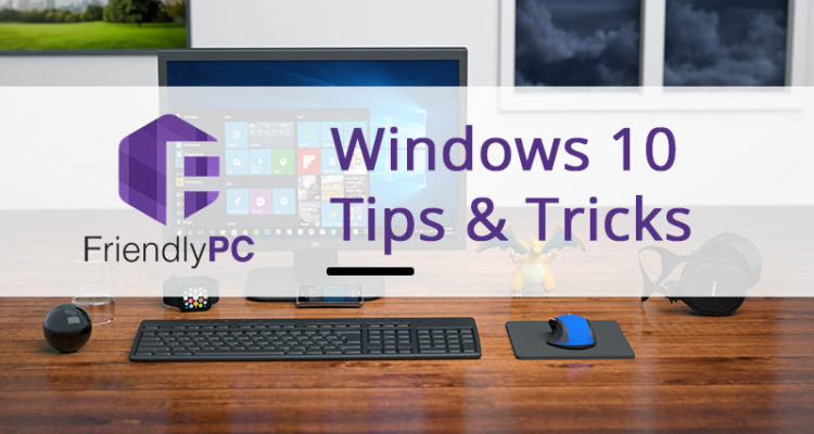 Windows 10 tips tricks