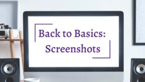 Back to Basics: Screenshots